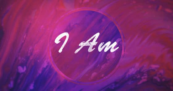 I AM… Critical Words in Your Life