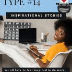 Blog Post Type #14: Inspirational Stories