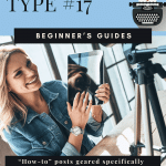 Blog Post Type #17: Beginner's Guides