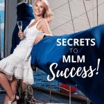 Secrets to MLM Success