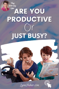 Are You Productive… Or Just Busy?